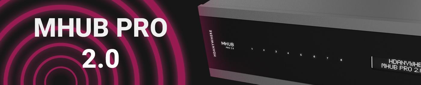 HDANYWHERE MHUB PRO 2.0 Banner